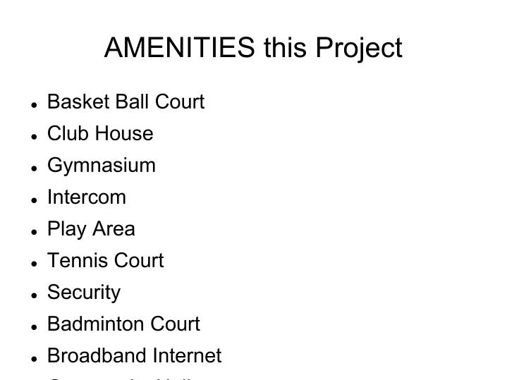 AMENITIES this Project