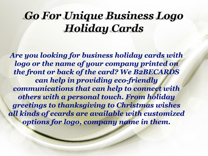 Go for unique business logo holiday cards