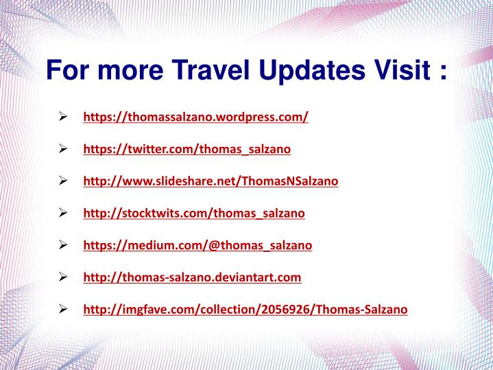 For more Travel Updates Visit :