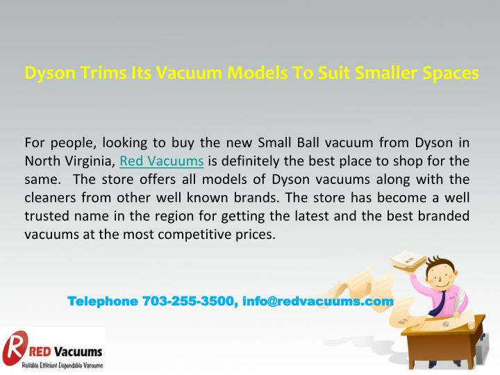 Dyson Trims Its Vacuum Models To Suit Smaller Spaces