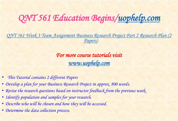 QNT 561 Education Begins/