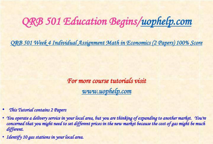 QRB 501 Education Begins/