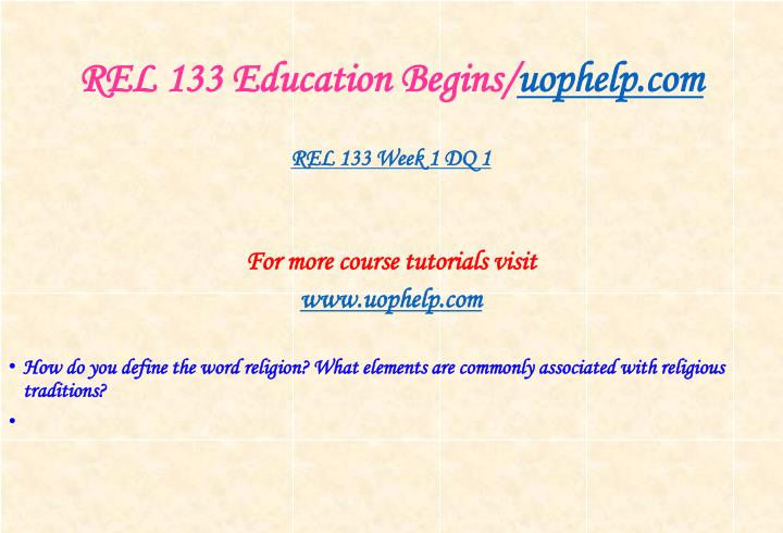 Rel 133 education begins uophelp com2
