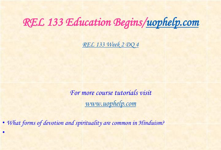 REL 133 Education Begins/