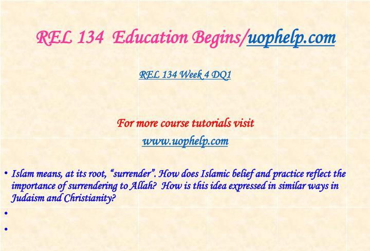 REL 134  Education Begins/