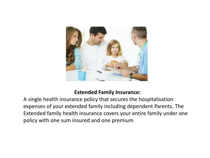 Extended Family Insurance: