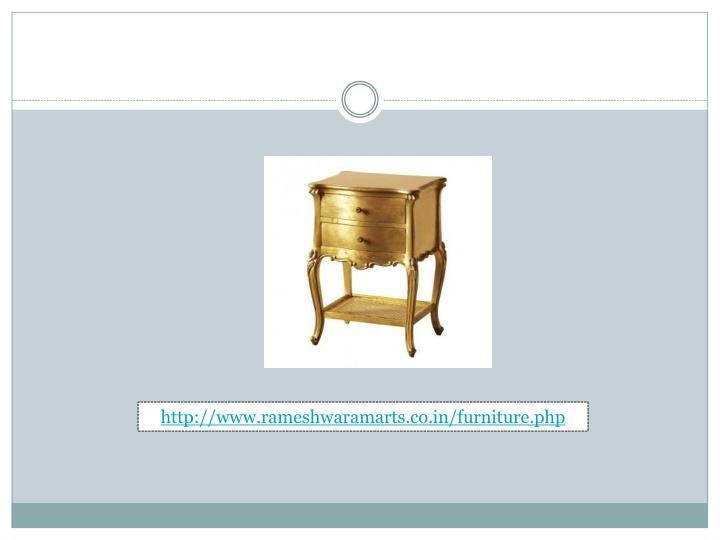 http://www.rameshwaramarts.co.in/furniture.php