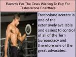 records for the ones wishing to buy for testosterone enanthate
