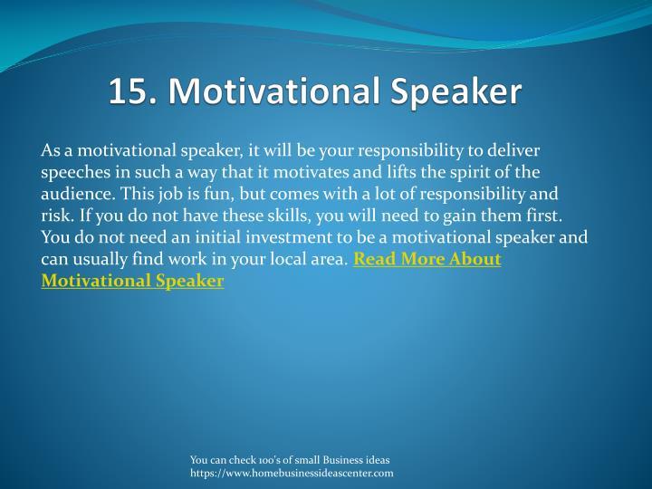 15. Motivational Speaker