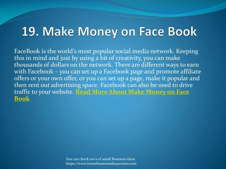 19. Make Money on Face Book