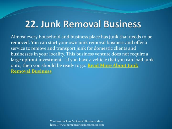 22. Junk Removal Business