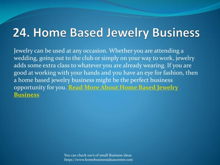 24. Home Based Jewelry Business