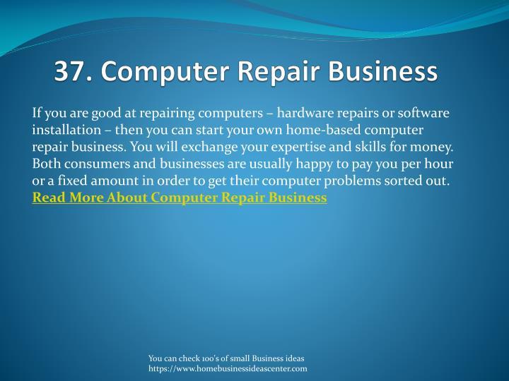 37. Computer Repair Business
