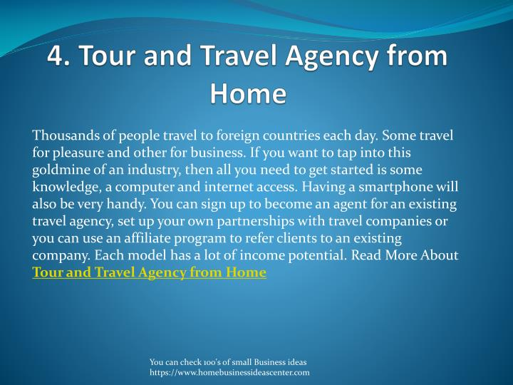 4. Tour and Travel Agency from Home