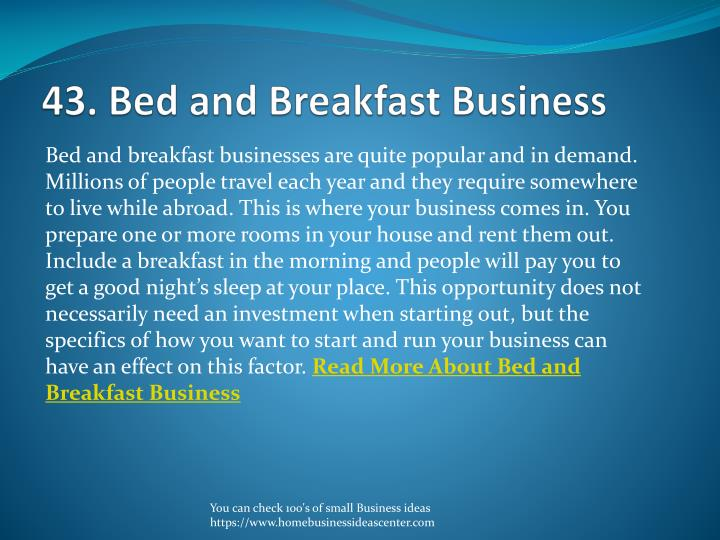 43. Bed and Breakfast Business