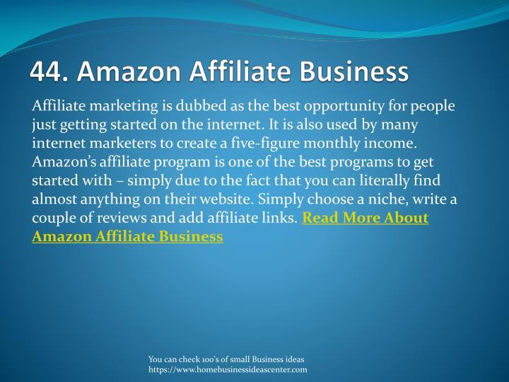 44. Amazon Affiliate Business