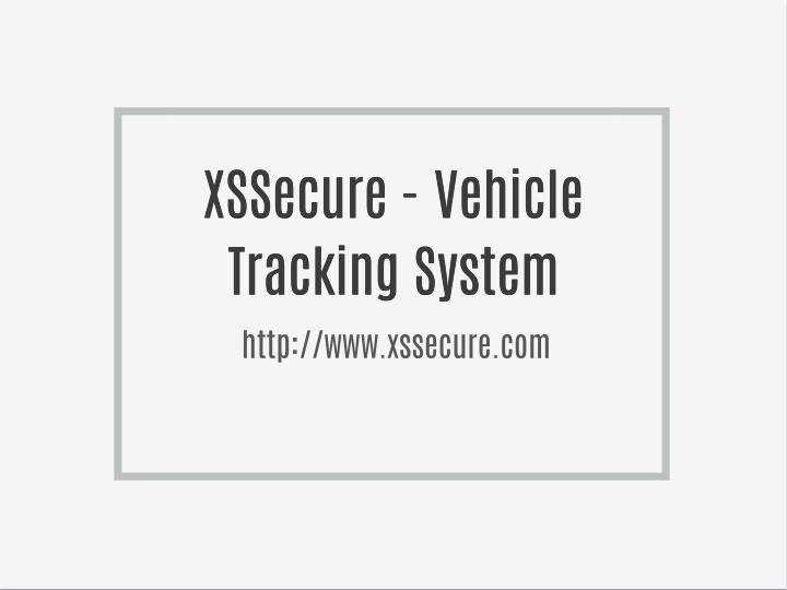 XSSecure - Vehicle