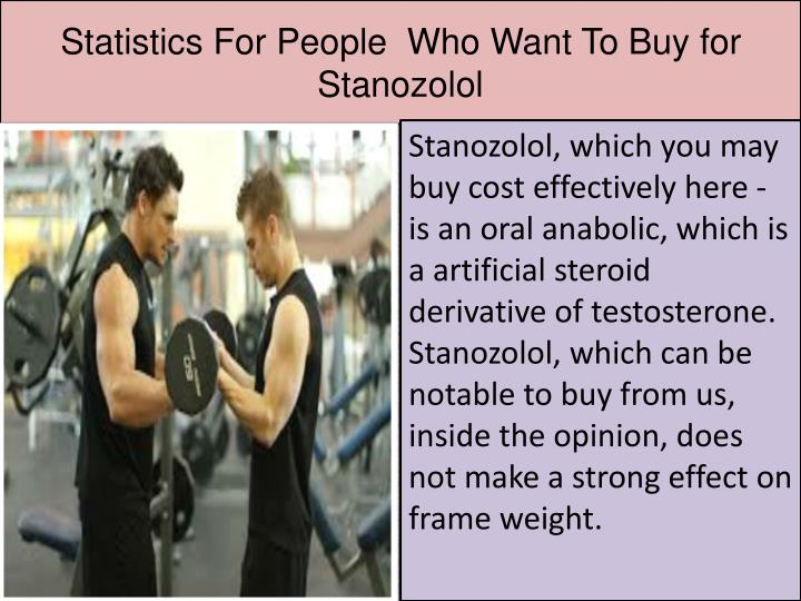 Statistics for people who want to buy for stanozolol