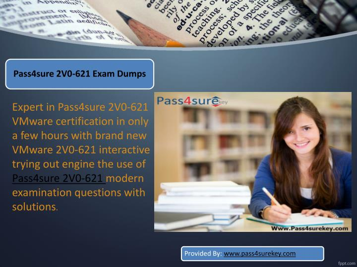 Expert in Pass4sure 2V0-621 VMware certification in only a few hours with brand new VMware 2V0-621
