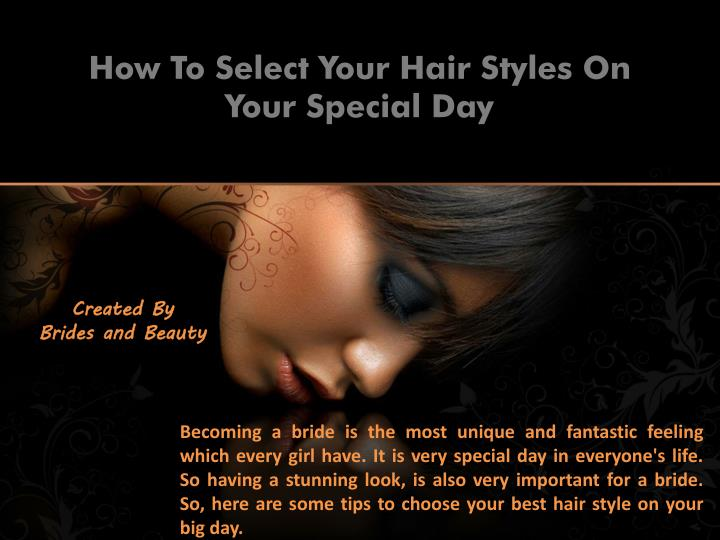 How to select your hair styles on your special day
