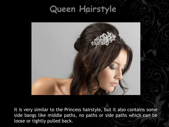 Queen Hairstyle