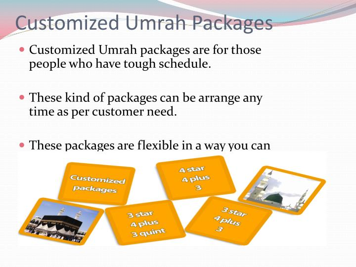 Customized umrah packages