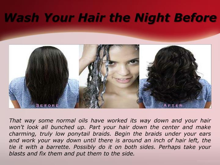 Wash Your Hair the Night Before