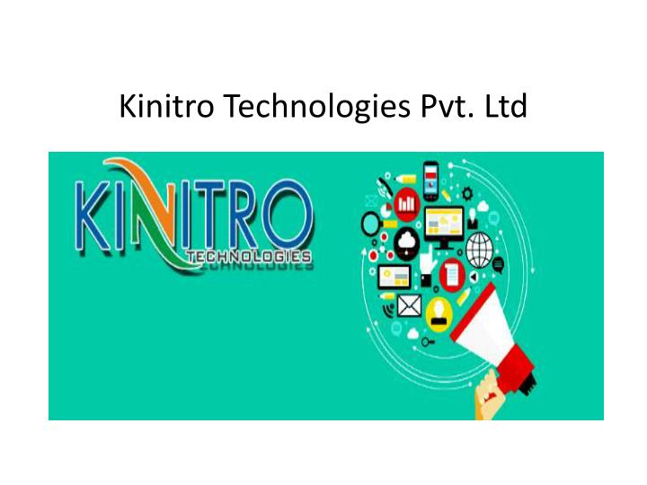 Kinitro technologies pvt ltd