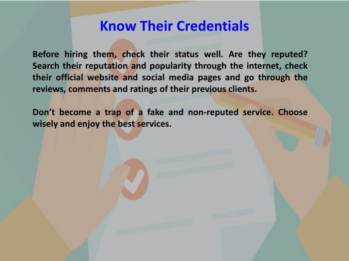 Know Their Credentials