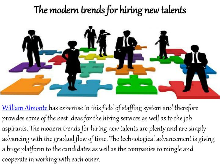 The modern trends for hiring new talents