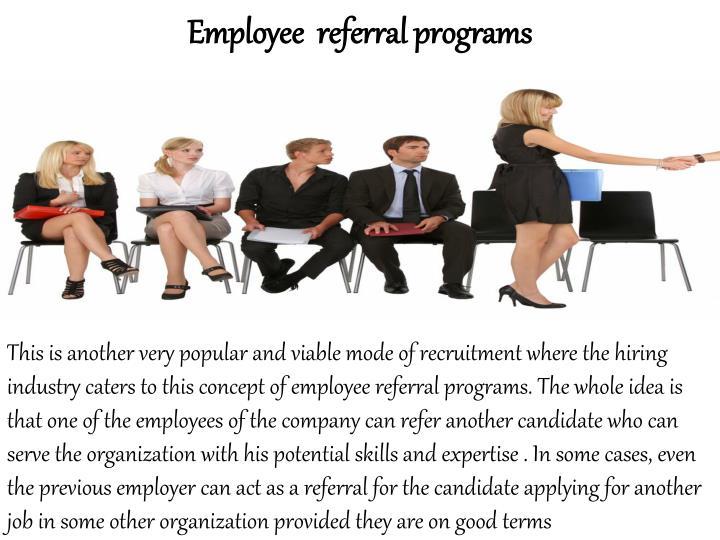 Employee  referral programs
