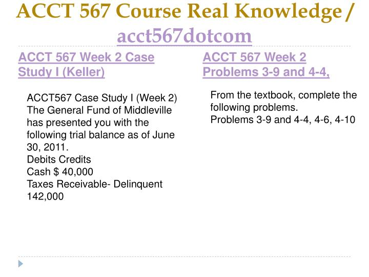 Acct 567 course real knowledge acct567dotcom2
