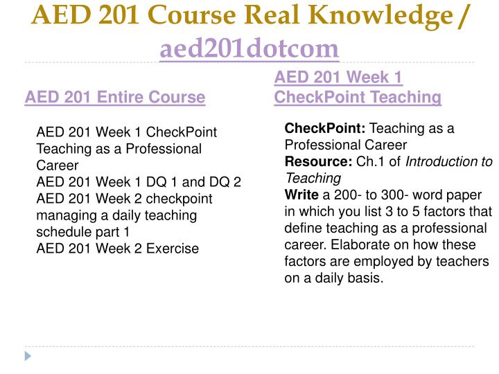 Aed 201 course real knowledge aed201dotcom1
