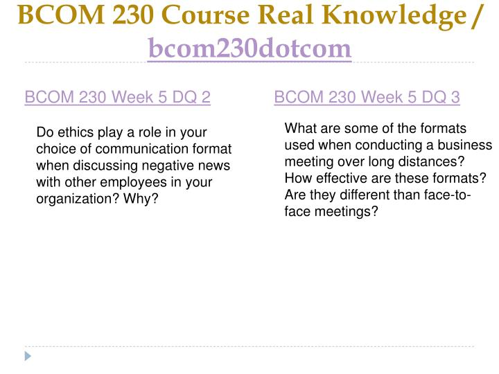 BCOM 230 Course Real Knowledge /