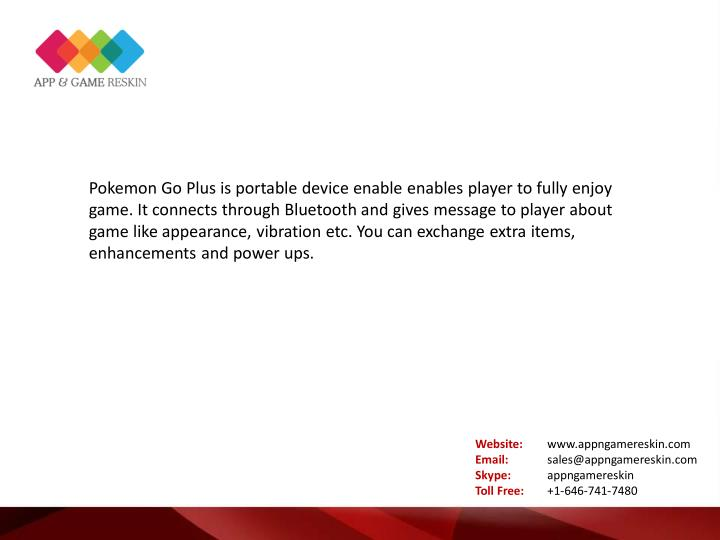 Pokemon Go Plus is portable device enable enables player to fully enjoy