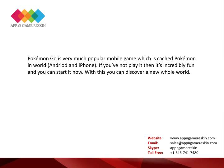 Pokémon Go is very much popular mobile game which is cached Pokémon
