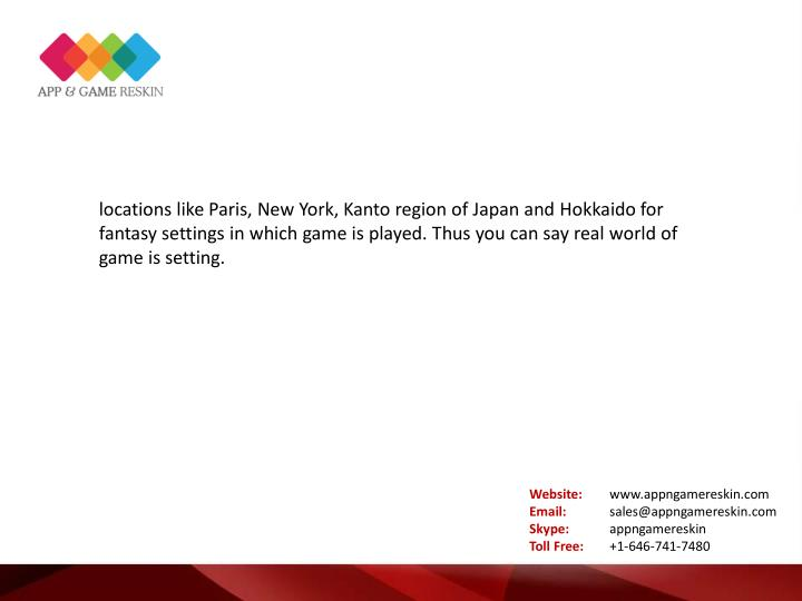 locations like Paris, New York, Kanto region of Japan and Hokkaido for