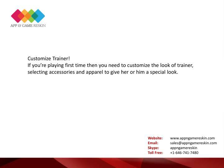 Customize Trainer!