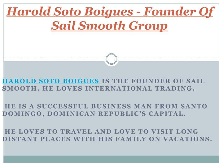 Harold soto boigues founder of sail smooth group
