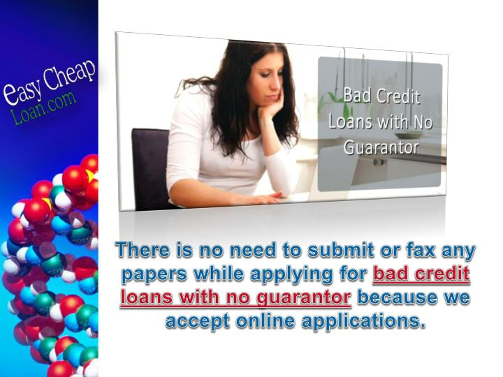 There is no need to submit or fax any papers while applying for