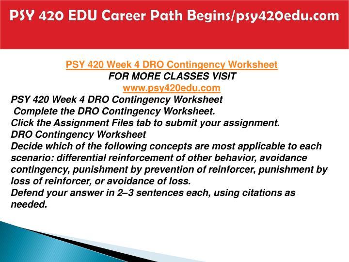 PSY 420 EDU Career Path Begins/psy420edu.com