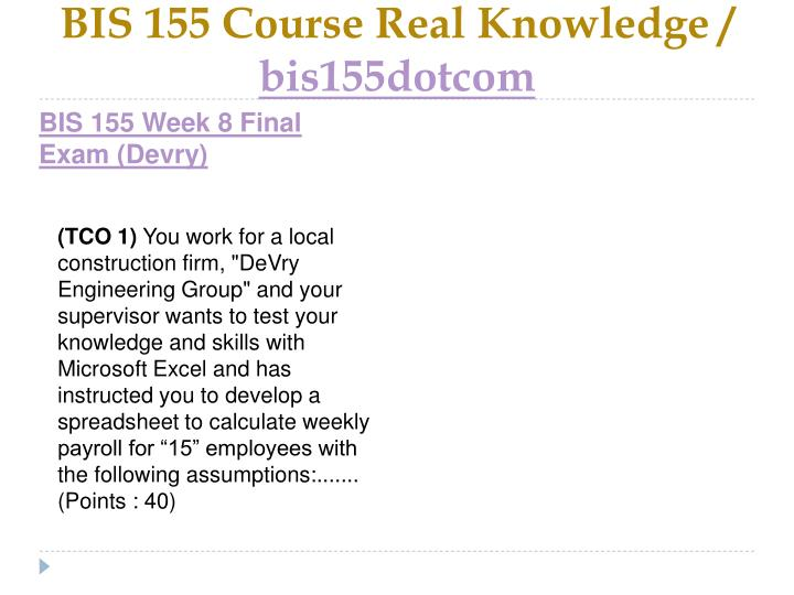 BIS 155 Course Real Knowledge /