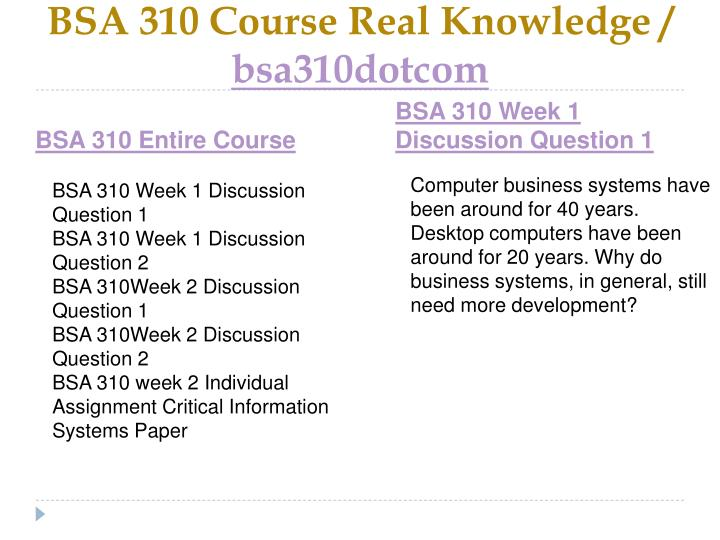 Bsa 310 course real knowledge bsa310dotcom1