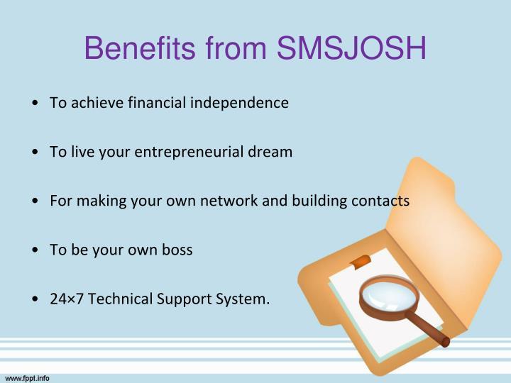 Benefits from SMSJOSH