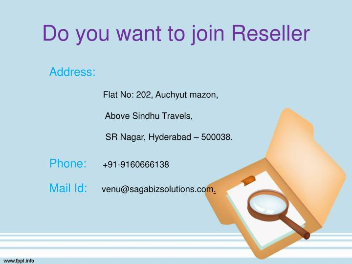 Do you want to join Reseller