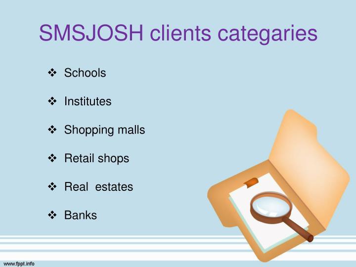 SMSJOSH clients categaries