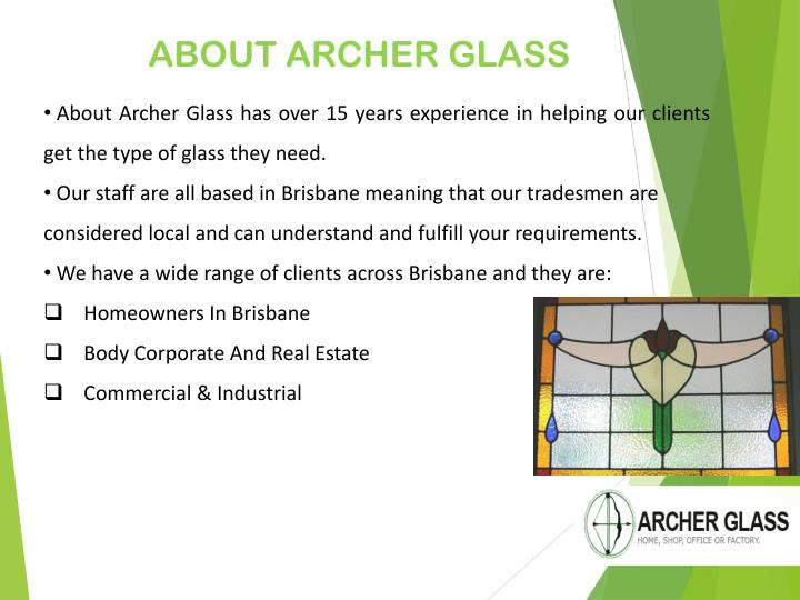ABOUT ARCHER GLASS