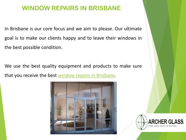 WINDOW REPAIRS IN BRISBANE