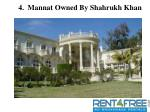 4 mannat owned by shahrukh khan