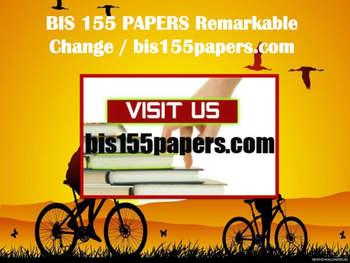 BIS 155 PAPERS Remarkable Change / bis155papers.com